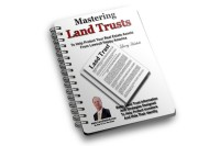 Real Estate: Mastering Land Trusts